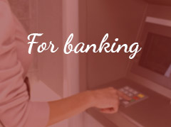 For Banking