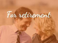 For Retirement