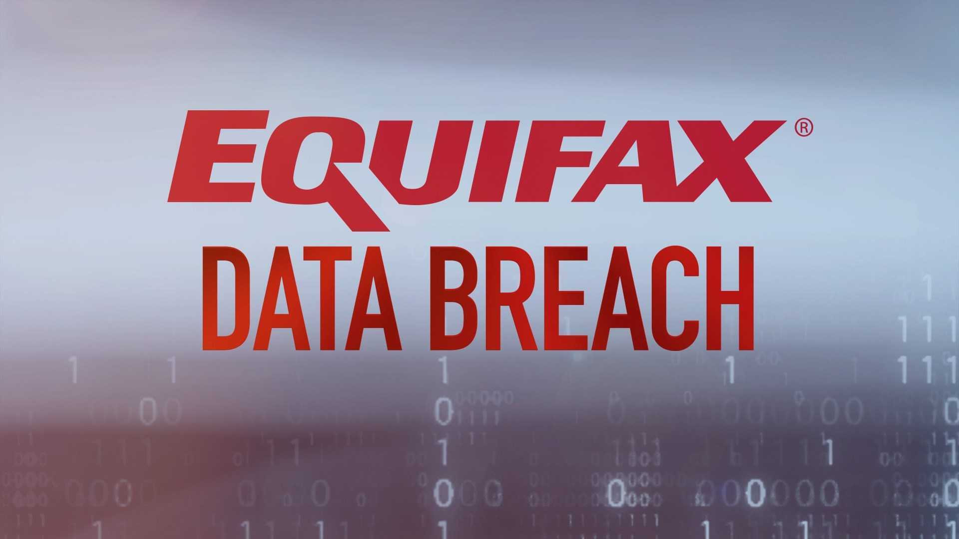 Everything You Need To Know About The Equifax Breach