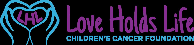 Love Holds Life - Children's Cancer Foundation
