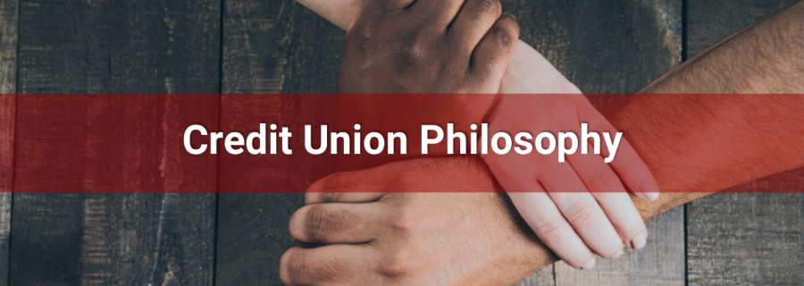 Three hands interconnected with the verbiage Credit Union Philosophy