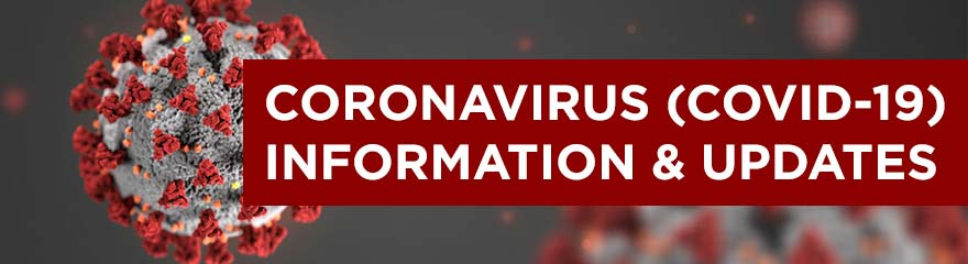 Coronavirus COVID-19 Information and Updates